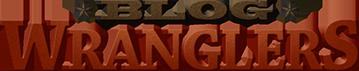 Blog Wranglers